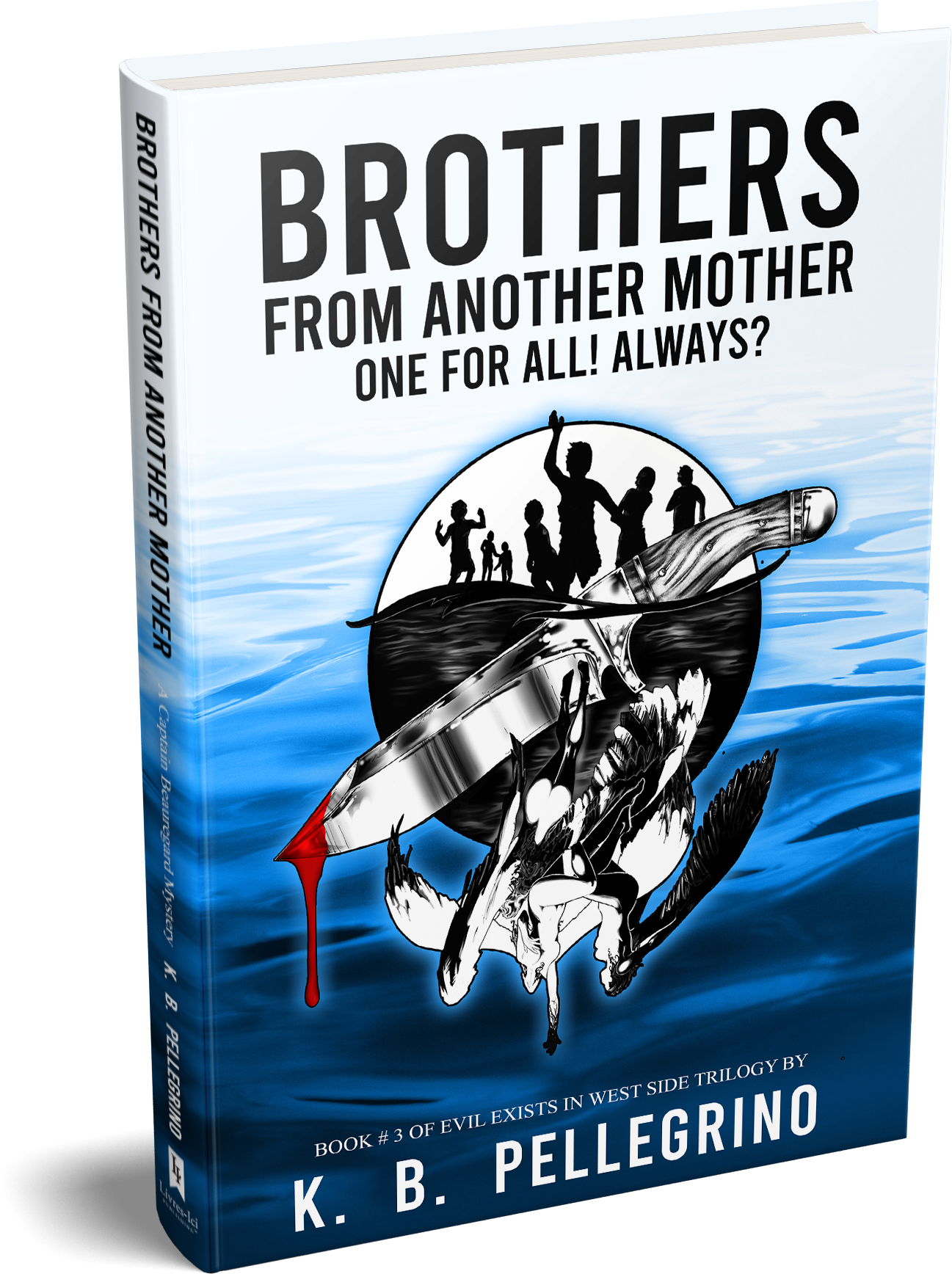 Brothers From Another Mother by K.B. Pellegrino